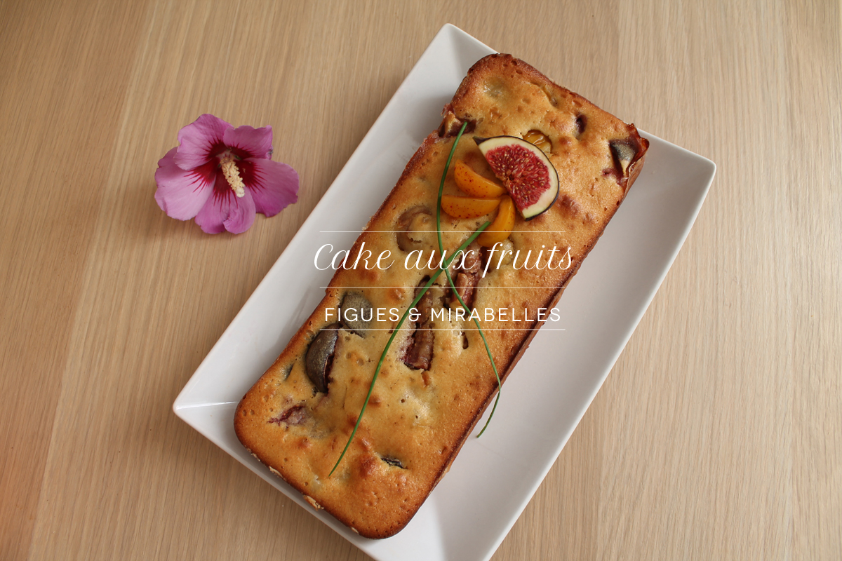Cake Figues Mirabelles