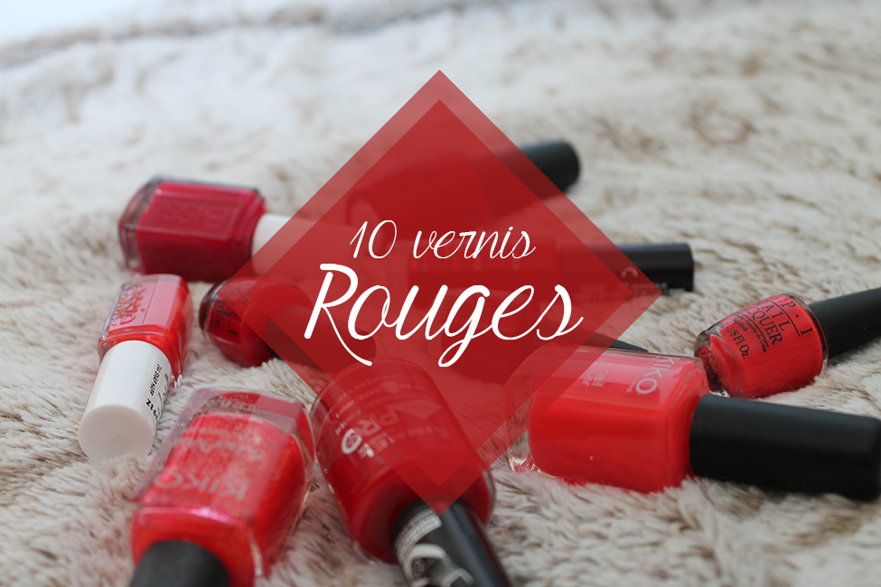 Top 10 vernis rouges
